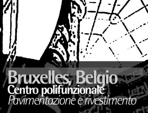 Bruxelles, Belgio – Pavimentazione e Rivestimento centro polifunzionale